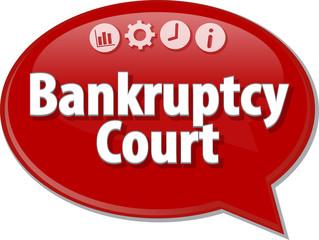 Bankruptcy   Court  Business term speech bubble illustration