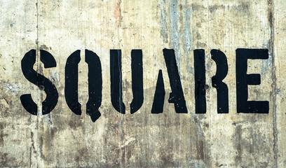 Square- in grunge black graffiti letters