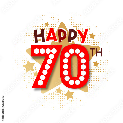 Happy 70th Birthday Stock Image And Royalty Free Vector Files On