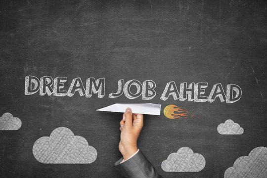 Dream job ahead concept