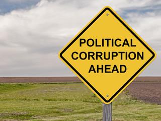 Caution - Political Corruption Ahead