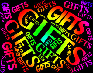Gifts Word Indicates Present Celebrate And Giftbox