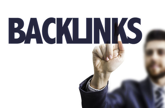 Business man pointing the text: Backlinks