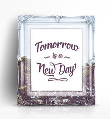 "Inspiration quote : "" Tomorrow is a new day"" on vintage photo fr"