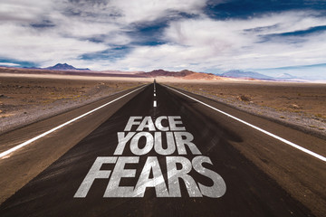 Deurstickers Route 66 Face Your Fears written on desert road