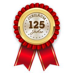 Gold 125 Jahre Jubiläum Rosette mit roter Sherpe