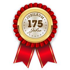 Gold 175 Jahre Jubiläum Rosette mit roter Sherpe