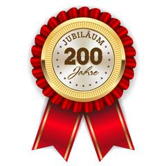 Gold 200 Jahre Jubiläum Rosette mit roter Sherpe