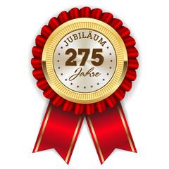 Gold 275 Jahre Jubiläum Rosette mit roter Sherpe