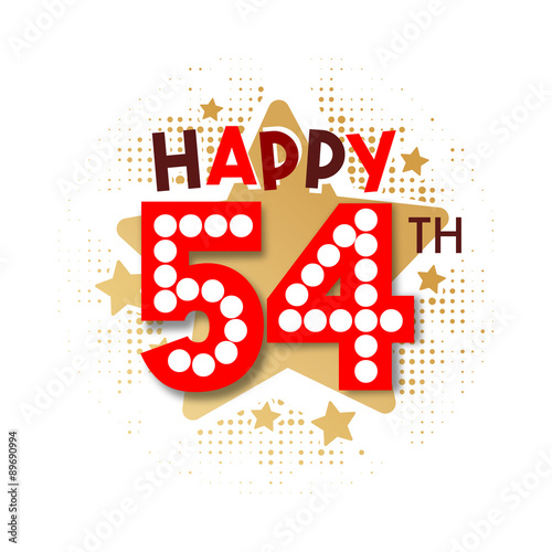 Quot Happy 54th Birthday Quot Stock Image And Royalty Free Vector