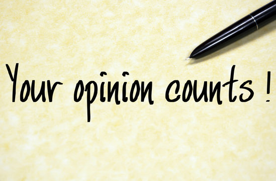 your opinion counts text write on paper
