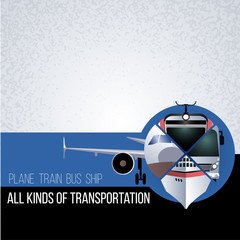 Original collage with different types of transport. The concept for banner, flyer, advertising travel agencies. The plane, bus, train and ship in a circle.