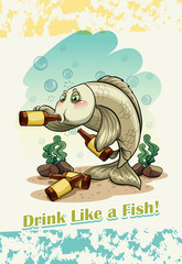 Idiom drink like a fish