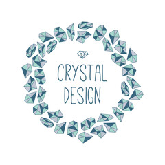 Round frame of crystals. Vector template in polygonal style.