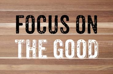 Focus on the good : positive motivation