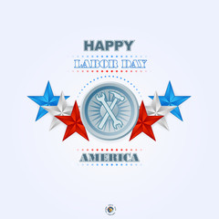 Labor day, abstract computer graphic design with hammer and wrench; Holidays, layout, template with blue, white and red stars as national flag colors for American Labor Day