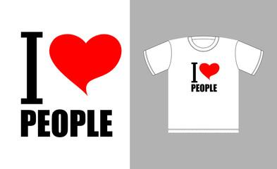 I love people. Love heart symbol. Sign for t-shirts good man. Ve