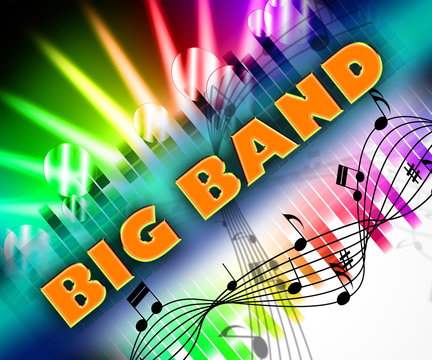 Big Band Means Sound Track And Big-Band