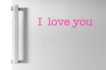 Silver fridge door with handle, with I love you text on it.