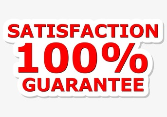 Satisfaction 100% Guarantee Red Sign