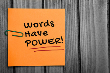 Words have power word