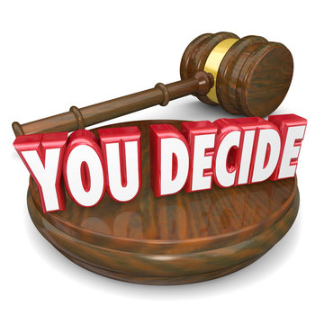 You Decide Wooden Gavel Judgment Decision Choice Selection