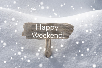 Christmas Sign Snow And Snowflakes Happy Weekend