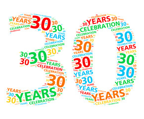 Colorful word cloud for celebrating a 30 year birthday or anniversary