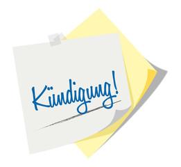 Post it   Notizzettel   Kündigung!