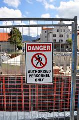 DANGER - sign at construction
