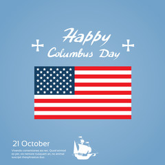Happy Columbus Day Ship Holiday United States America Flag