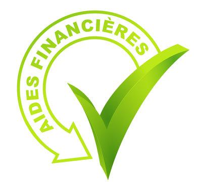 aides financières  sur symbole validé vert