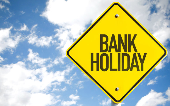 Bank Holiday sign with sky background