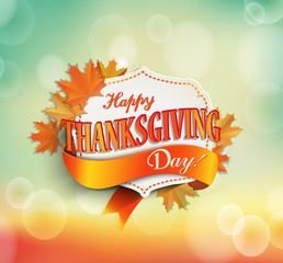 Happy Thanksgiving sticker or frame, tag or label beautiful maple leaves.Bokeh background, vector illustration.