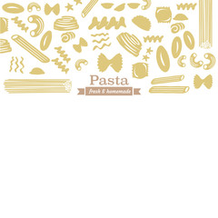 Different types of pasta with fresh & homemade label