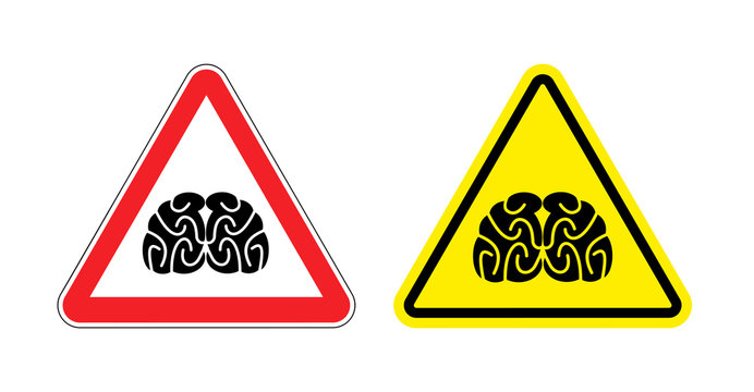Warning sign of attention to think. Hazard yellow sign brain dra