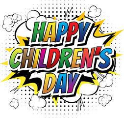 Happy Children's Day - Comic book style word on abstract background.
