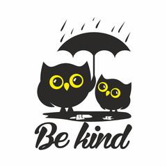 Owls. Be kind.