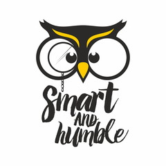 Owl. Smart and humble.