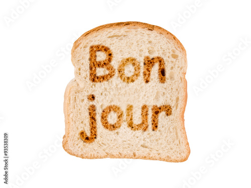 Word Bonjour Meaning Good Morning In French Written On A Toasted