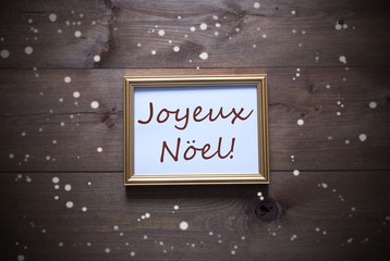 Picture Frame With Joyeux Noel Means Merry Christmas, Snowflakes