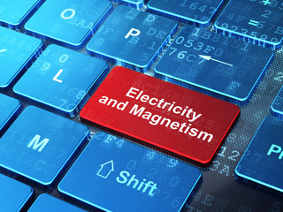 Science concept: Electricity And Magnetism on computer keyboard