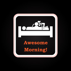 Awesome morning - funny inscription template