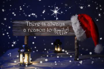 Christmas Sign Candlelight Santa Hat Always Reason Smile