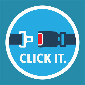 Click it. Period. Seat belt sign Vector.