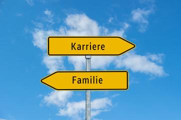 Umleitungsschild Karriere/Familie