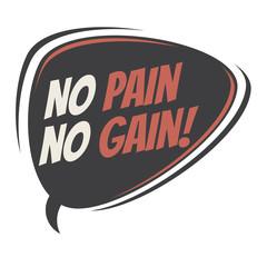 no pain no gain retro speech bubble