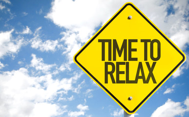 Time to Relax sign with sky background