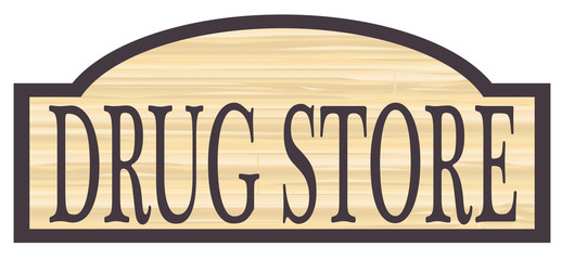 Wooden Drug Store Sign