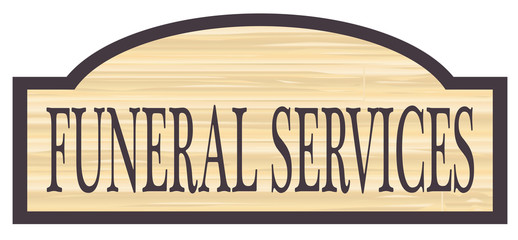 Wooden Funeral Services Store Sign